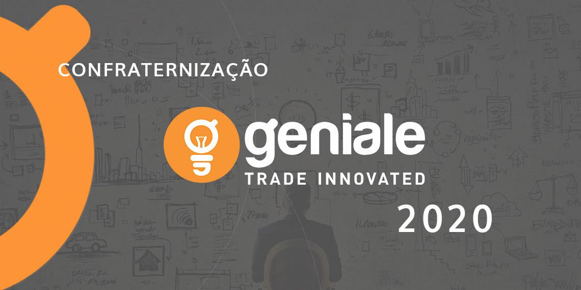 Confraternização Geniale 2020